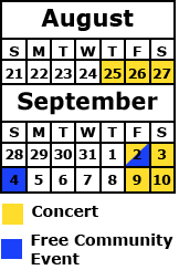 2016 Concerts are Thur. to Sat. August 25-27, Fri. to Sat. September 2-3, Fri. to Sat. September 9-10. Free events Sept. 1 and 4.